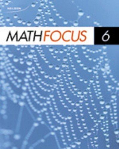 9780176324599: Nelson Math Focus 6 Student Book