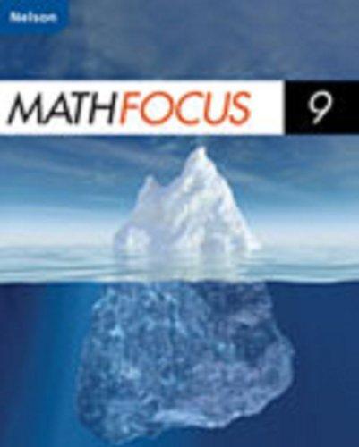 9780176324766: Nelson Math Focus 9: Student Boo