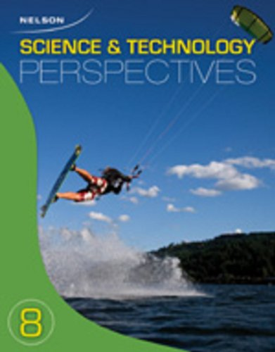 9780176325237: Nelson Science and Technology Perspectives 8: Student Text