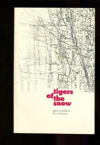 Tigers of the snow;: MacNeill, James A