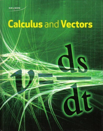 9780176374440: Calculus and Vectors 12