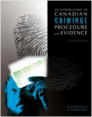 Canadian Text Canadian Criminal Procedure and Evidence, Fourth Edition: Joan Brockman