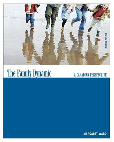 9780176406097: The Family Dynamic: A Canadian Perspective