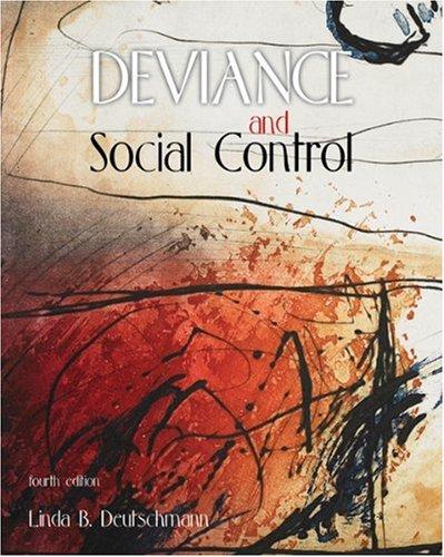 Deviance and Social Control: Linda Deutschmann