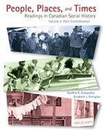 9780176406172: People, Places, and Times Readings in Canadian Social History Volume 2 : Post- Confederation