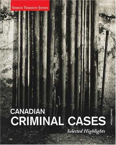 9780176407186: Canadian Criminal Cases : Selected Highlights