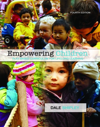 9780176407193: Empowering Children: Play-based Curriculum for Lifelong Learning