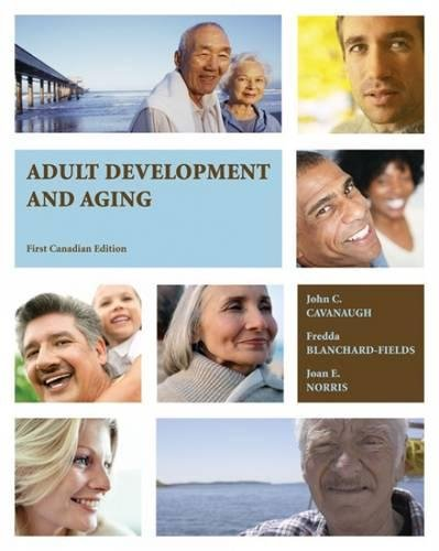 9780176408107: Adult Development and Aging