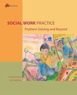9780176414122: Social Work Practice: Problem Solving and Beyond, 2nd Edition