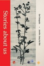 Stories About Us : First Edition: Dasgupta, Geri; Mei,