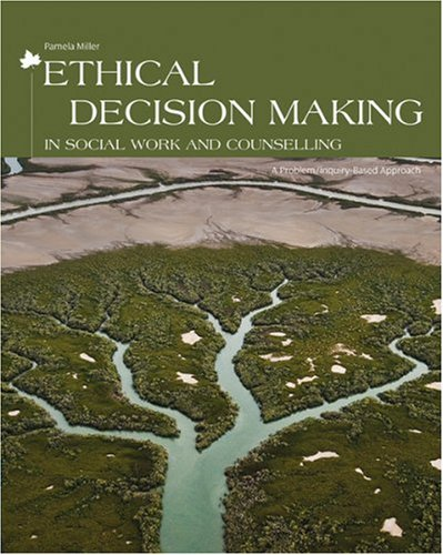 9780176415273: ETHICAL DECISION MAKING IN SOC