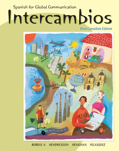 Intercambios : Spanish for Global Communication: Guiomar Borr?s Alvarez