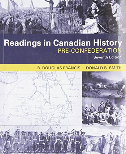 9780176415365: Readings in Canadian History: Pre-Confederation
