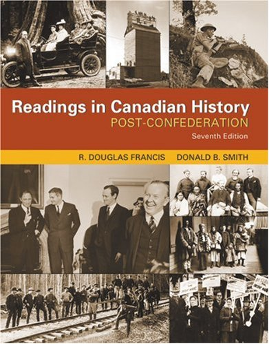 9780176415372: Readings in Canadian History : Post-Confederation