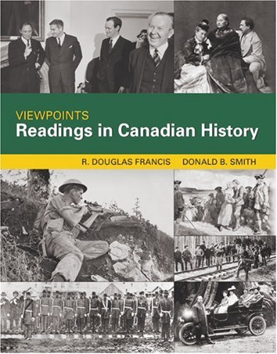 Viewpoints : Readings in Canadian History: Francis, R. D.; Smith, Donald B.