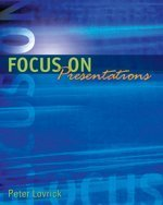 9780176415396: Focus On Presentations : First Edition