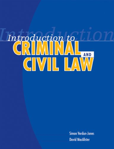 Introduction To Criminal And Civil Law: n/a