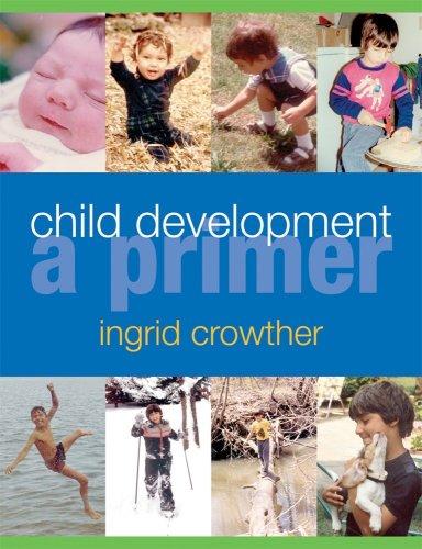 9780176415655: Child Development: A Primer