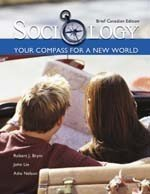 9780176415938: Sociology - Your Compass for a New World -Brief Edition (06) by Brym, Robert J - Lie, John [Paperback (2005)]