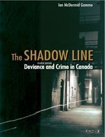 9780176416478: Title: SHADOW LINE:DEVIANCE+CRIME IN