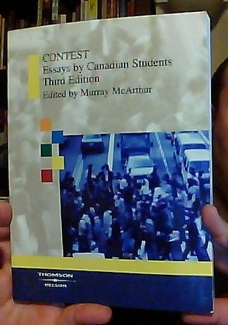 9780176417574: Contest: Essays by Canadian Students [Third Edition, 2005]