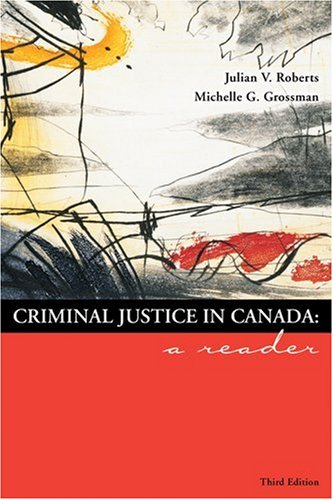 9780176424091: Criminal Justice in Canada: A Reader