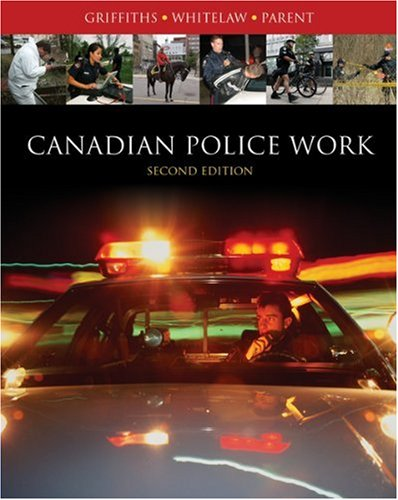 9780176424107: Canadian Police Work