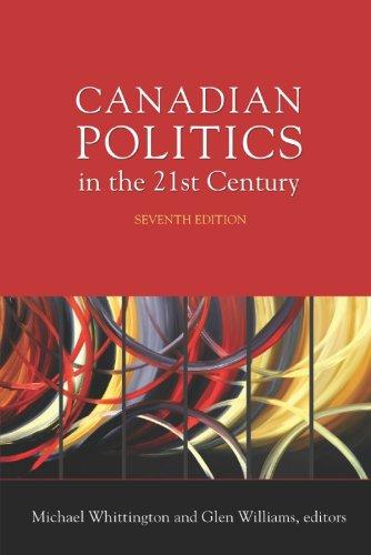 9780176424145: Canadian Politics in the 21st Century