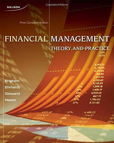 CDN ED Financial Management: Theory and Practice: Eugene F. Brigham,
