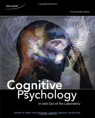 9780176440657: CDN ED Cognitive Psychology: In and Out of the Laboratory