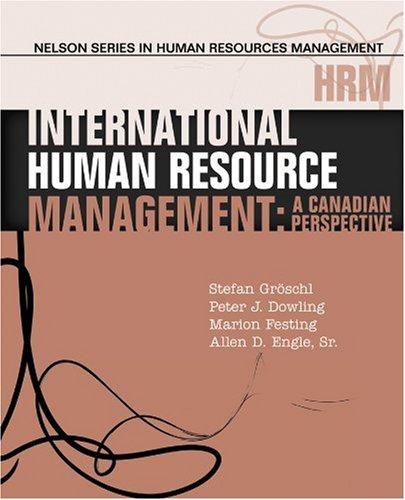 International Human Resource Management: A Canadian Perspective: Stefan Gröschl, Peter