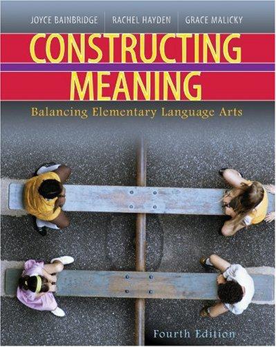 Constructing Meaning: Malicky, Grace, Bainbridge, Joyce, Heydon, Rachel M.