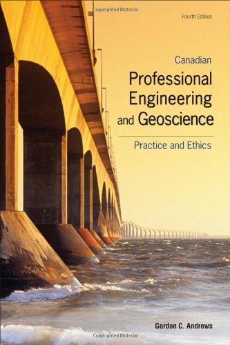 9780176441340: Canadian Professional Engineering And Geoscience: Practice and Ethics
