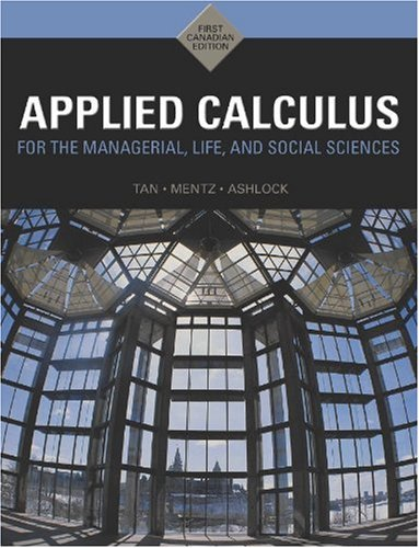 9780176441852: Applied Calculus for the Managerial Life & Social Sciences: A Brief Approach
