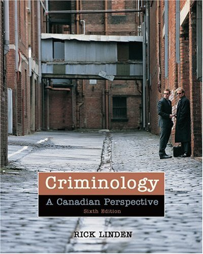 9780176441906: Criminology: A Canadian Perspective