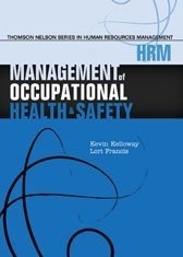 Management of Occupational Health and Safety: Kevin Kelloway, Lori Francis