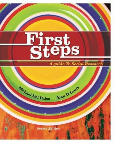 First Steps: A Guide To Social Research: Alan Lewis, Michael