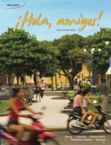CDN ED Hola Amigos Student Activities Manual: Ana Jarvis