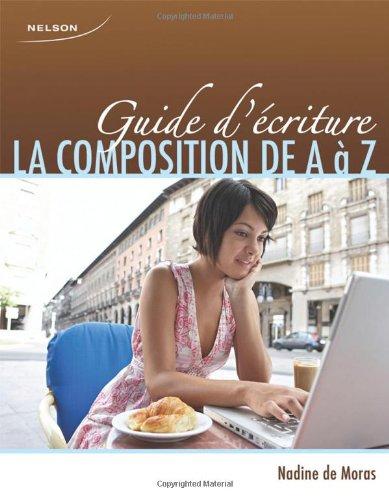 9780176473495: CDN ED Guide D'Écriture: La Composition de A à Z