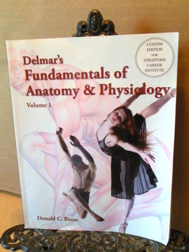 9780176491611: Delmar's Fundamentals of Anatomy & Physiology (Custom Edition for Stratford Career Institute)
