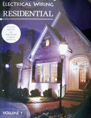 Electrical Wiring Residential Volume 1: Ray C. Mullin