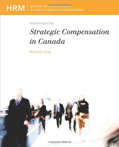 9780176500139: Strategic Compensation in Canada