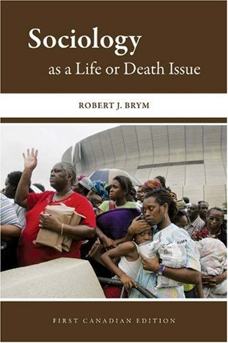 9780176500412: Sociology as a Life or Death Issue