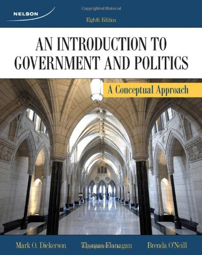 CDN ED An Introduction To Government and Politics: A Conceptual Approach: Mark O. Dickerson