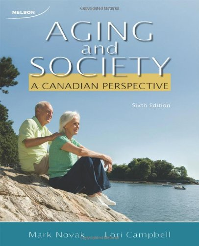 9780176500436: Aging and Society A Canadian Perspective