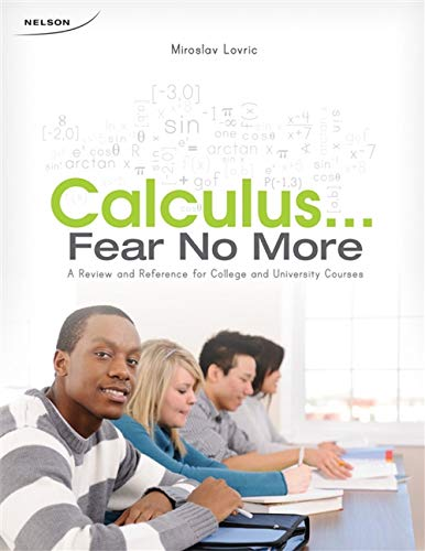 9780176500474: Calculus: Fear No More