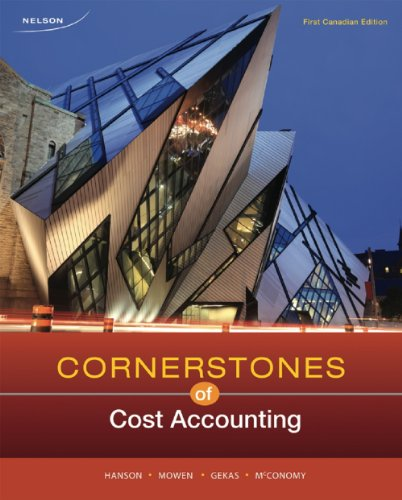 9780176500931: Cornerstones of Cost Accounting