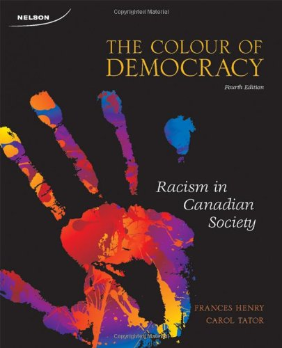 9780176501037: Colour of Democracy Racism in Canadian Society