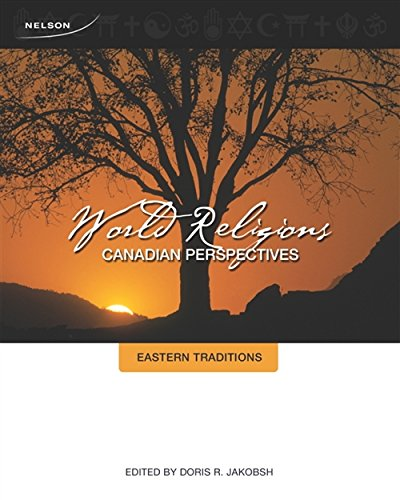9780176501174: World Religions: Canadian Perspectives - Eastern Traditions