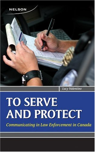9780176501259: Serve and Protect: Communicating in Law Enforcement in Canada